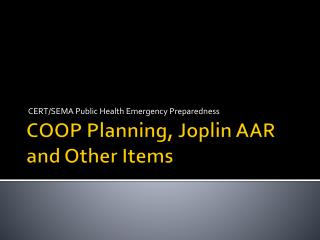COOP Planning, Joplin AAR and Other Items