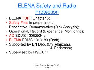 ELENA Safety and Radio Protection