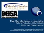 Five Man Mechanics   Line Judge National Federation of High Schools 2006   2007 Official s Manual