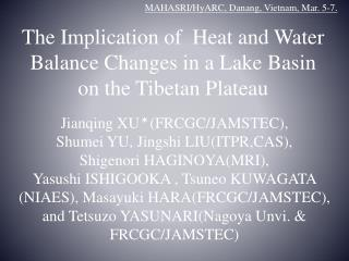 The Implication of  Heat and Water Balance Changes in a Lake Basin on the Tibetan Plateau