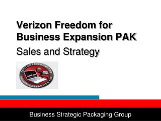 Verizon Freedom for Business Expansion PAK Sales and Strategy