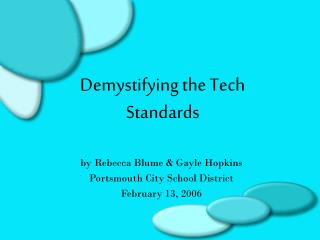 Demystifying the Tech Standards