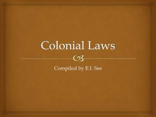 Colonial Laws