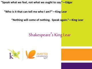 Shakespeare ' s King Lear