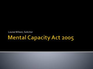 Mental Capacity Act 2005