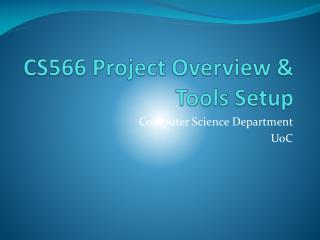 CS566 Project Overview & Tools Setup