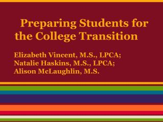 Preparing Students for the College Transition
