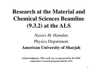 Research at the Material and Chemical Sciences Beamline (9.3.2) at the ALS