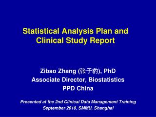 Statistical Analysis Plan and Clinical Study Report