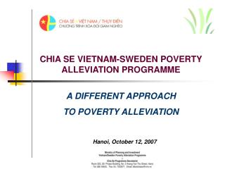 CHIA SE VIETNAM-SWEDEN POVERTY ALLEVIATION PROGRAMME