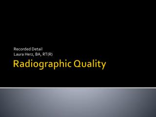 Radiographic Quality