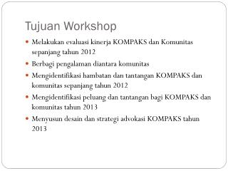 Tujuan Workshop