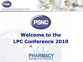 Welcome to the   LPC Conference 2010