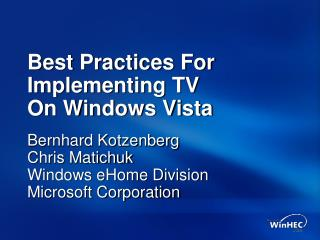 Best Practices For Implementing TV  On Windows Vista