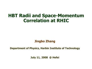 HBT Radii and Space-Momentum Correlation at RHIC