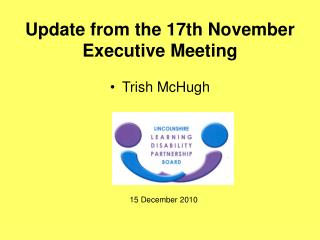 Update from the 17th November Executive Meeting