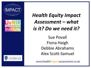 Health Equity Impact Assessment – what  is it? Do we need it?