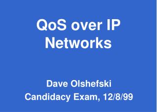 QoS over IP Networks