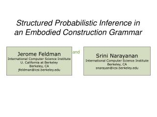 Structured Probabilistic Inference in an Embodied Construction Grammar