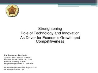 Strenghtening Role of Technology and Innovation A s Driver for Economic Growth and Competitiveness