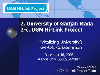 2. University of Gadjah Mada  2-c. UGM Hi-Link Project