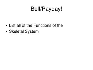 Bell/Payday!