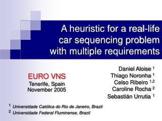 A heuristic for a real-life  car sequencing problem with multiple requirements