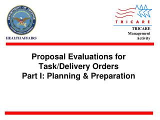 Proposal Evaluations for Task/Delivery Orders Part I: Planning & Preparation
