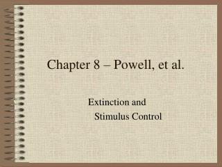 Chapter 8 – Powell, et al.