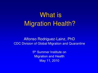 What is  Migration Health?