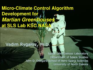 Micro-Climate Control Algorithm Development for  Martian Greenhouses  at SLS Lab KSC NASA