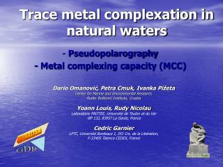 Trace metal complexation in natural waters