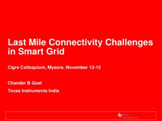 Last Mile Connectivity Challenges in Smart Grid