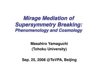 Mirage Mediation of  Supersymmetry Breaking:  Phenomenology and Cosmology