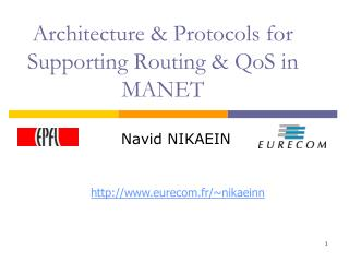 Architecture & Protocols for Supporting Routing & QoS in MANET