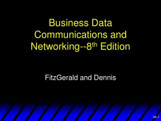 Business Data Communications and Networking--8 th  Edition