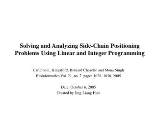 Solving and Analyzing Side-Chain Positioning Problems Using Linear and Integer Programming