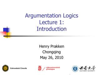 Argumentation Logics Lecture 1: Introduction
