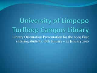 University of Limpopo  Turfloop  Campus Library