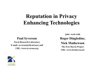 Reputation in Privacy Enhancing Technologies