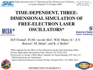 TIME-DEPENDENT, THREE-DIMENSIONAL SIMULATION OF FREE-ELECTRON LASER OSCILLATORS*