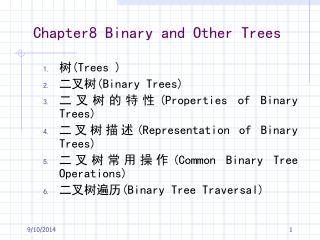Chapter8 Binary and Other Trees
