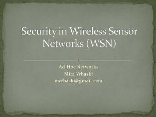 Security in  Wireless Sensor Networks (WSN)