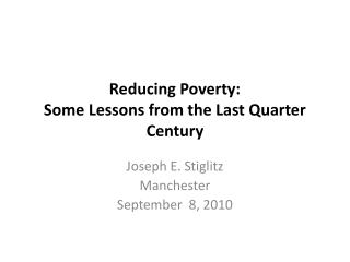 Reducing Poverty: Some Lessons from the Last Quarter Century