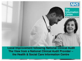 Local Improvement following National Clinical Audit