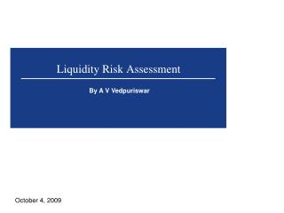 Liquidity Risk Assessment