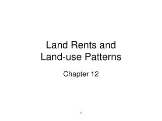 Land Rents and  Land-use Patterns