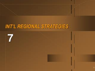 INT'L REGIONAL STRATEGIES