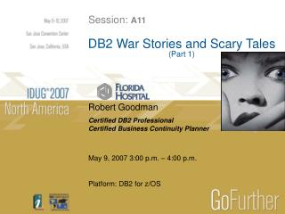 DB2 War Stories and Scary Tales (Part 1)