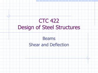 CTC 422 Design of Steel Structures